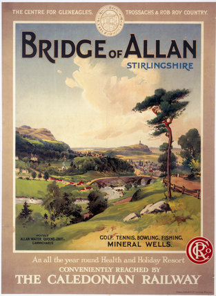 'Bridge of Allan, Stirlingshire', Caledonian Railway poster, 1900-1922.