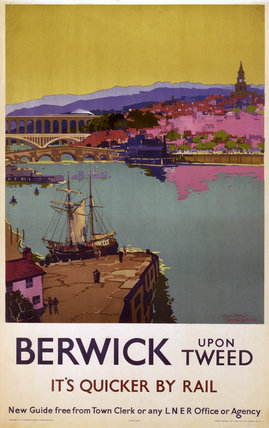 Berwick upon Tweed, LNER poster, 1923-1947.