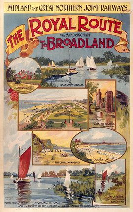 'The Royal Route ... to Broadland', M & GNR poster, 1923-1935.