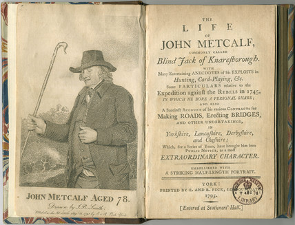 Title page and frontispiece of 'The Life of John Metcalf', 1795.