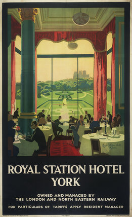LNER Poster, Royal Station Hotel, York