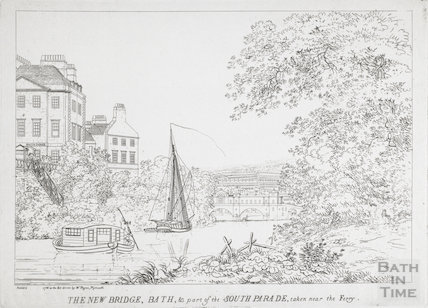 The New Bridge, Bath and part of the South Parade, taken near the Ferry 1788
