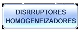 disrruptores-homogeneizadores