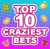 top 10 craziest bets slots