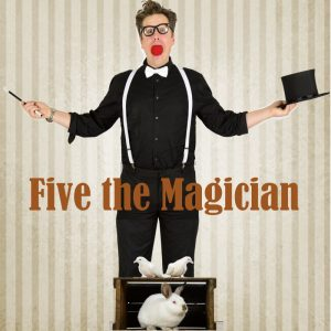 Five the Magician wth bunny and birds