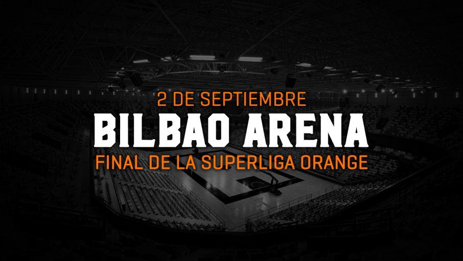 El Bilbao Arena acogerá las finales más ambiciosas de la Superliga Orange