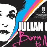 Julian Clary - Born to mince. Book London theatre tickets.