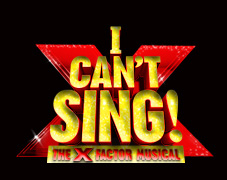 2014 I can't sing the X Factor musical staged live at The London Palladium.