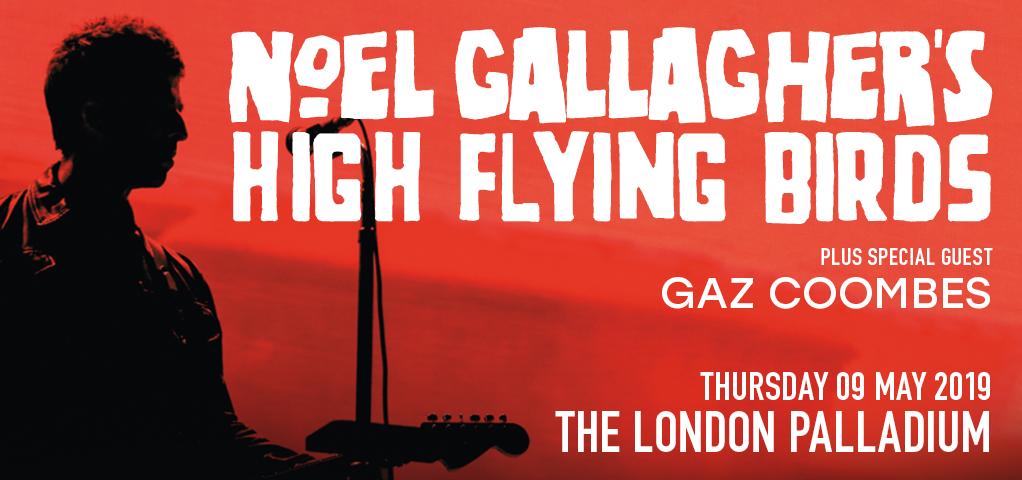 Image De Noel 2019.Noel Gallagher S High Flying Birds Tickets The London