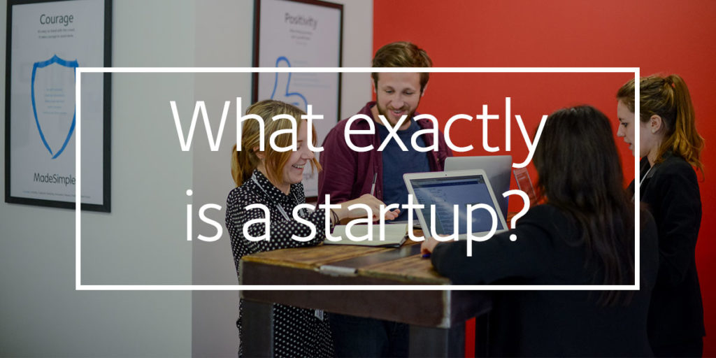What exactly is a startup?