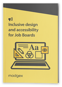 Inclusive & Accessible Design for Job Boards