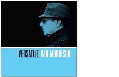 Van Morrison: Versatile – Van Morrisonin yhtye soittaa vaivattomalla rentoudella
