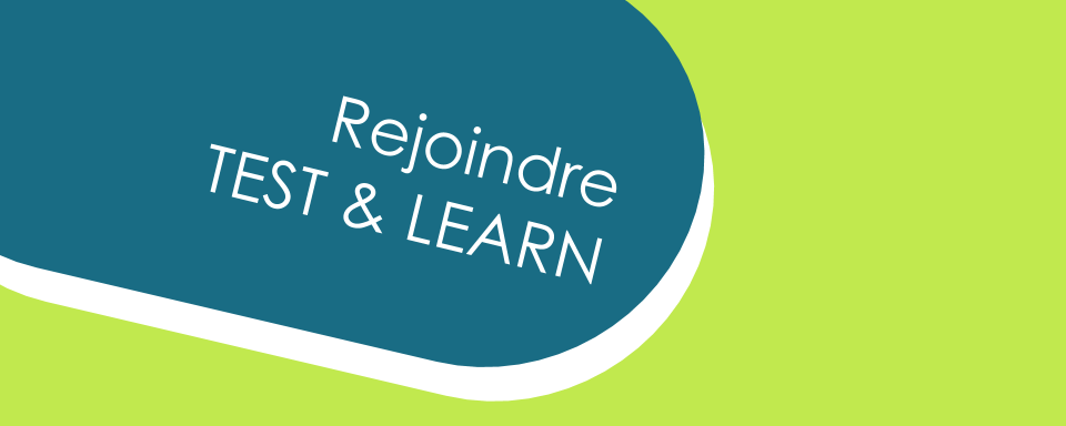 rejoindre test&learn