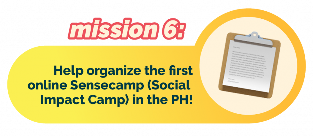 Mission 6: help organize the first online Philippine Sensecamp (Social Impact Camp)!