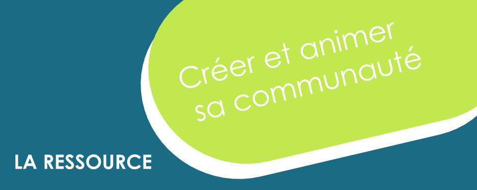 """Découvre la ressource makesense """"Créer sa communauté"""""""