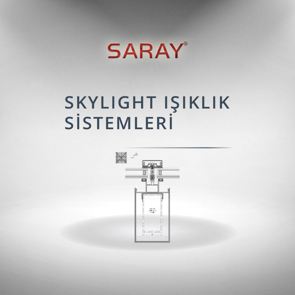 Skylight Işıklık Sistemleri