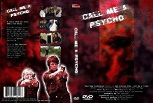 Call Me A Psycho