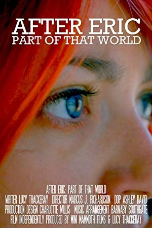 After Eric: Part of That World