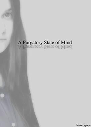 Purgatory State of Mind