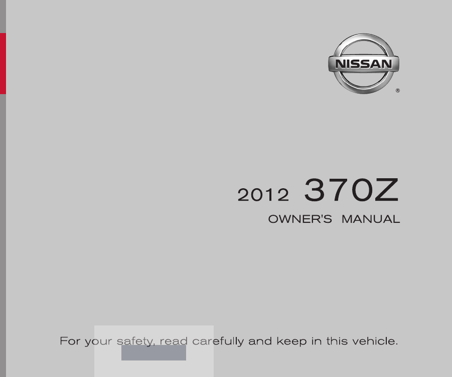 2012 nissan 370z owners manual pdf rh manuals co 2014 nissan 370z owners manual pdf 2015 nissan 370z owners manual pdf