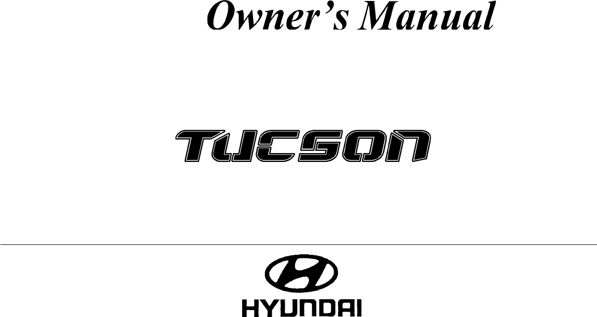 2007 hyundai tucson owners manual pdf rh manuals co 2007 hyundai tucson owners manual pdf free 2007 hyundai tucson service manual