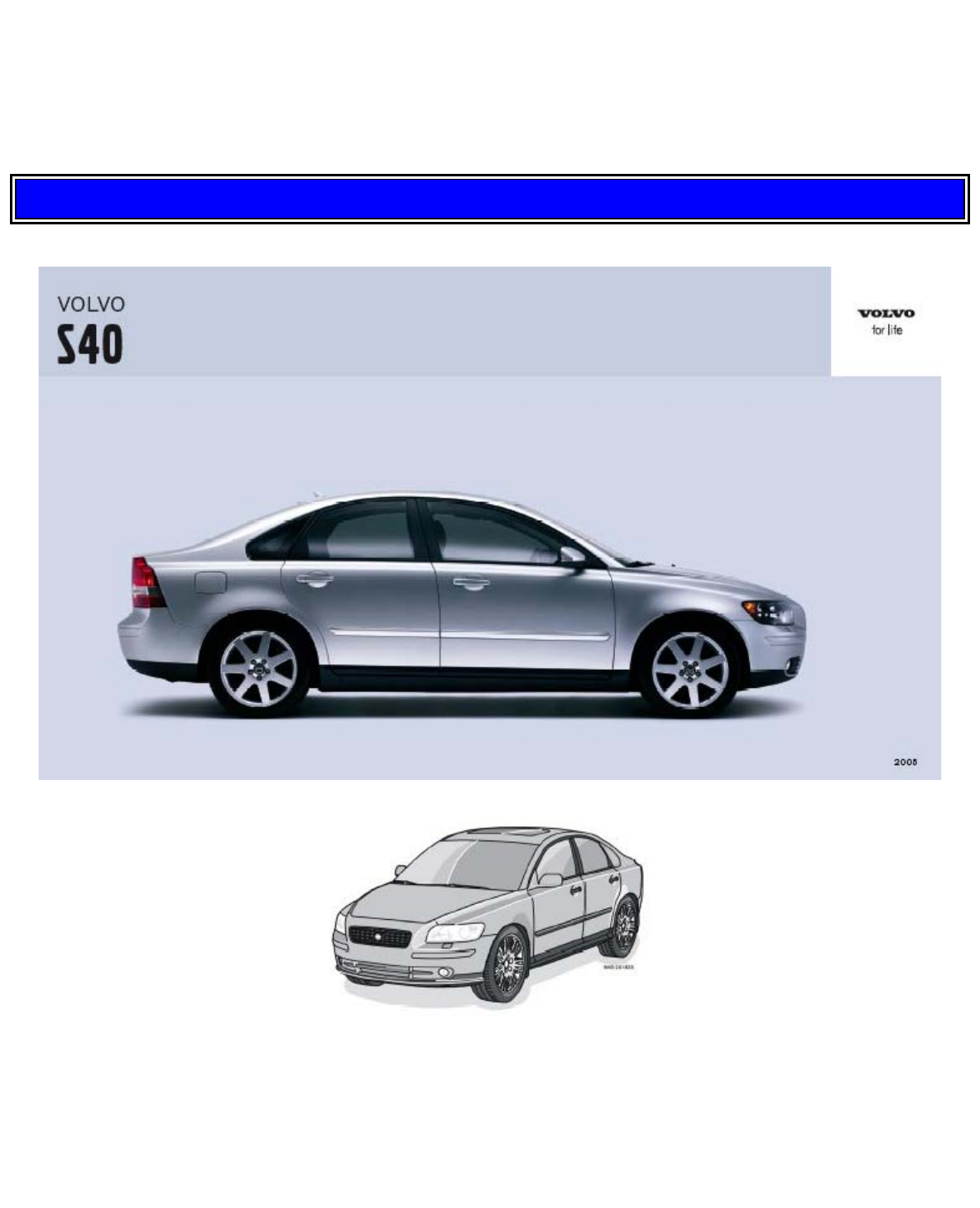 2005 volvo s40 owners manual pdf rh manuals co 2005 volvo xc90 v8 owners manual 2004 volvo owners manual