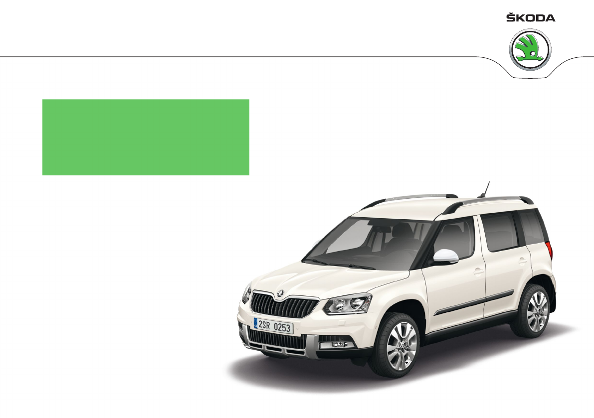 2013 skoda yeti owners manual pdf rh manuals co skoda yeti repair manual pdf skoda yeti workshop manuals