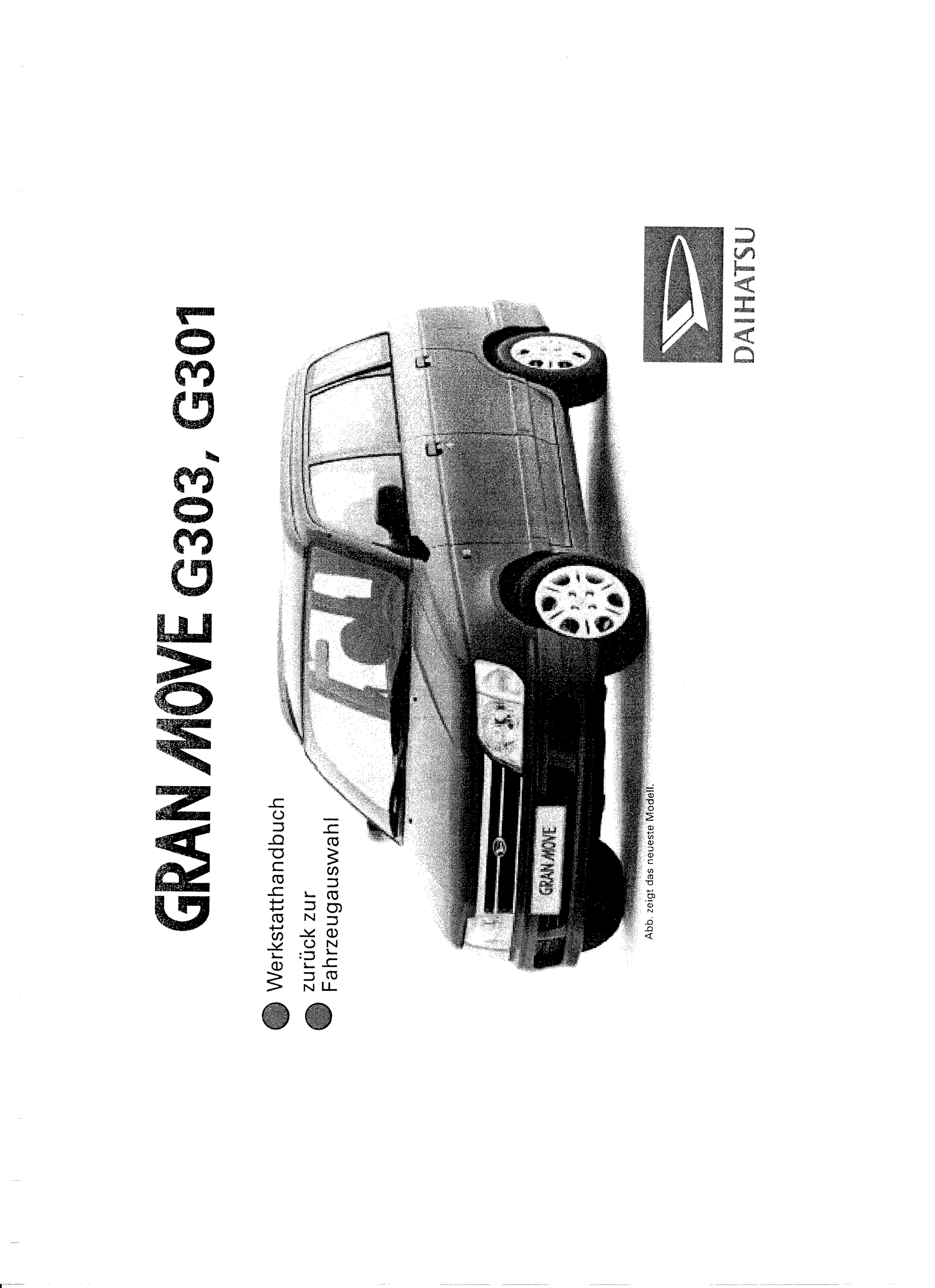 See our other Daihatsu Gran Move Manuals: