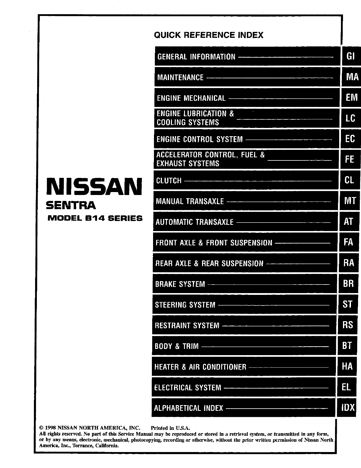 Nissan Sentra Service Manual: Intermittent incident