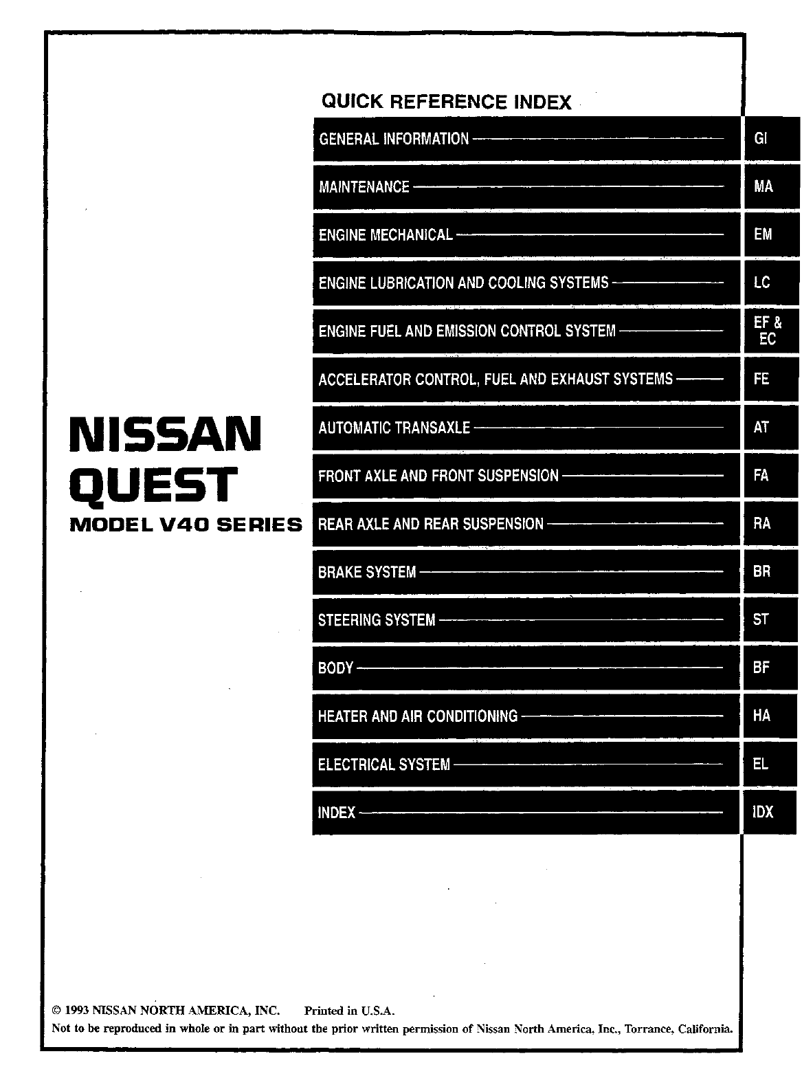 See our other Nissan Quest Manuals: Nissan Quest 2011 Model E52 Series Service  Repair Manual · Nissan Quest 1996 Owners Manual