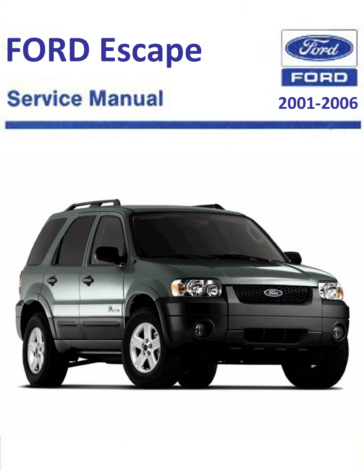 See our other Ford Escape Manuals: