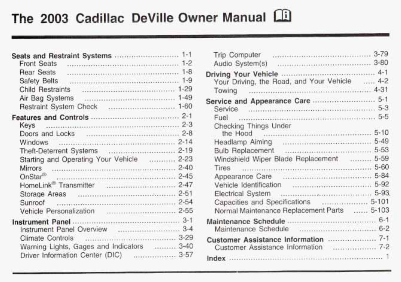 where is the fuse for the cooling fan on a 1997 cadilac  interior fuse box  location 1992 1997 cadillac 1997 cadillac deville fuse manual seville