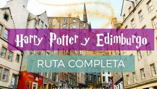 Harry Potter y Edimburgo: inspiración y recorrido