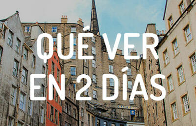 Qué hacer en Edimburgo en 2 días
