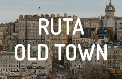 Ruta por la Old Town de Edimburgo