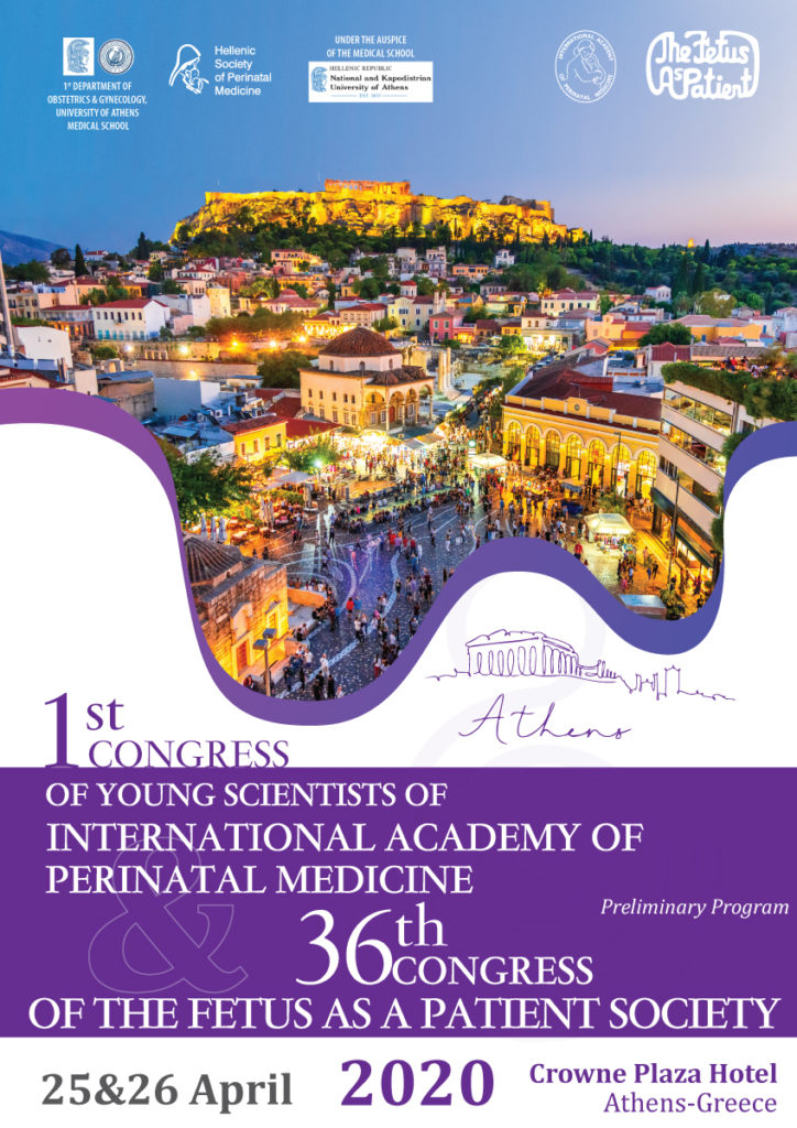 1st Congress of young scientists of International Academy of Perinatal Medicine & 36th Congress of The Fetus as a Patient Society