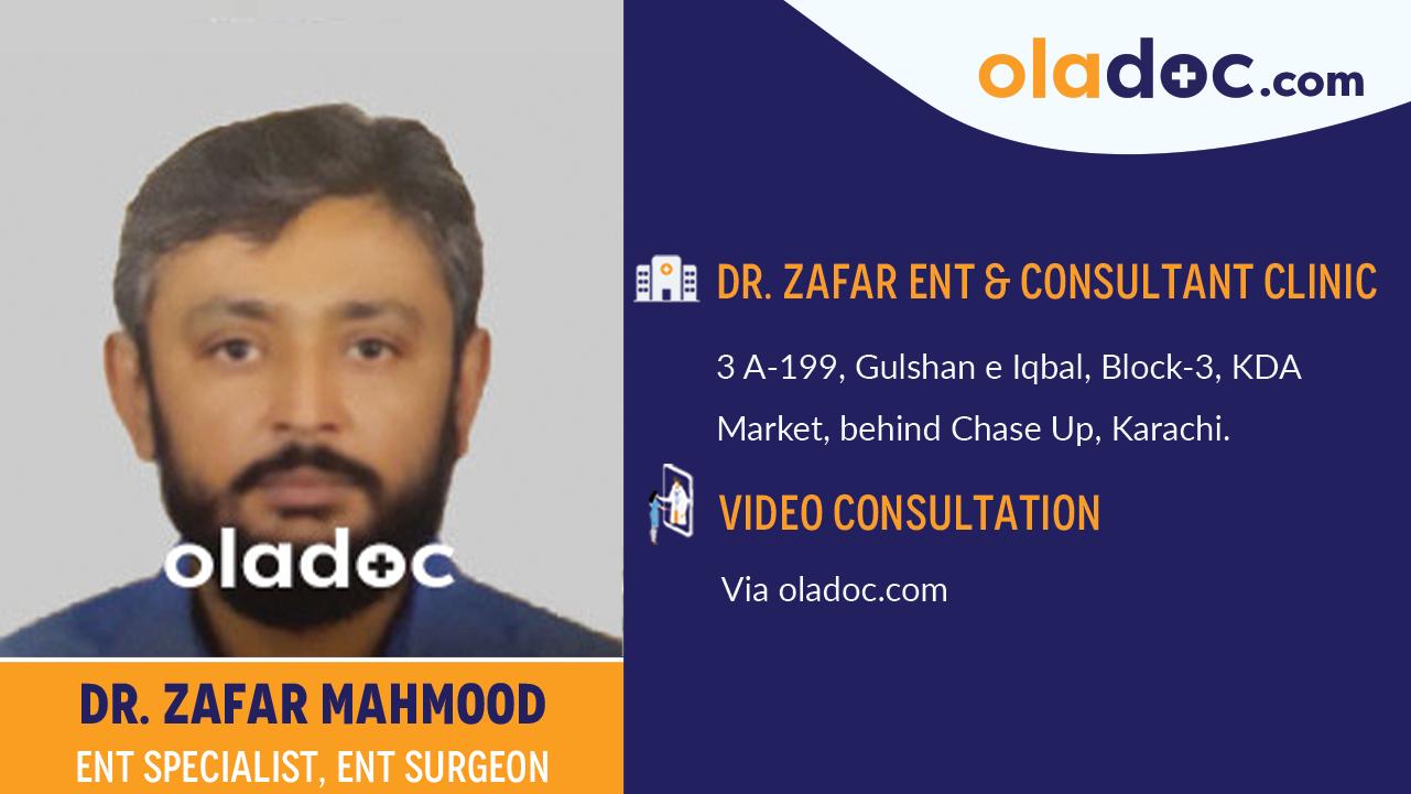 Dr Zafar Mahmood Ent Specialist At Dr Zafar Ent Consultant Clinic Karachi Oladoc Com