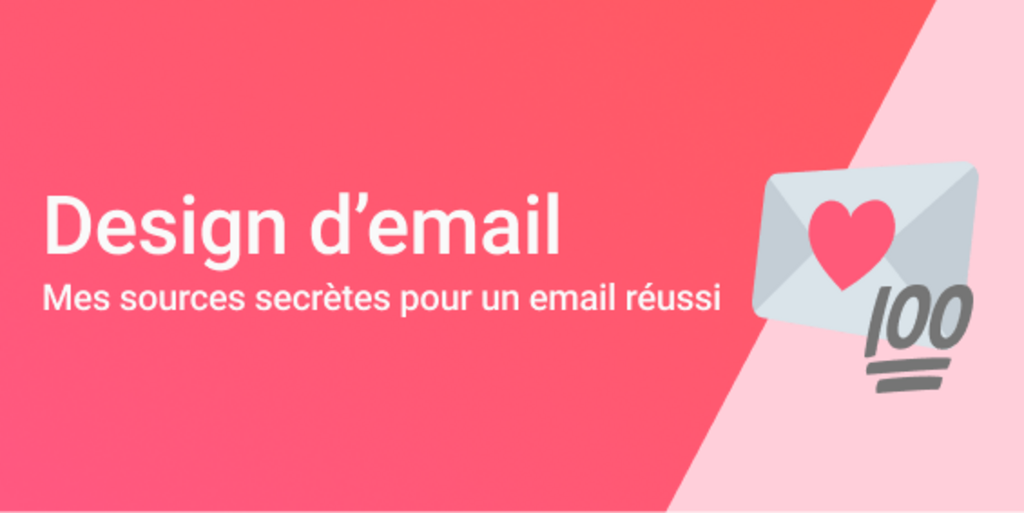 Capture - Design de template email – Mes sources secrètes d'inspiration et de ressources