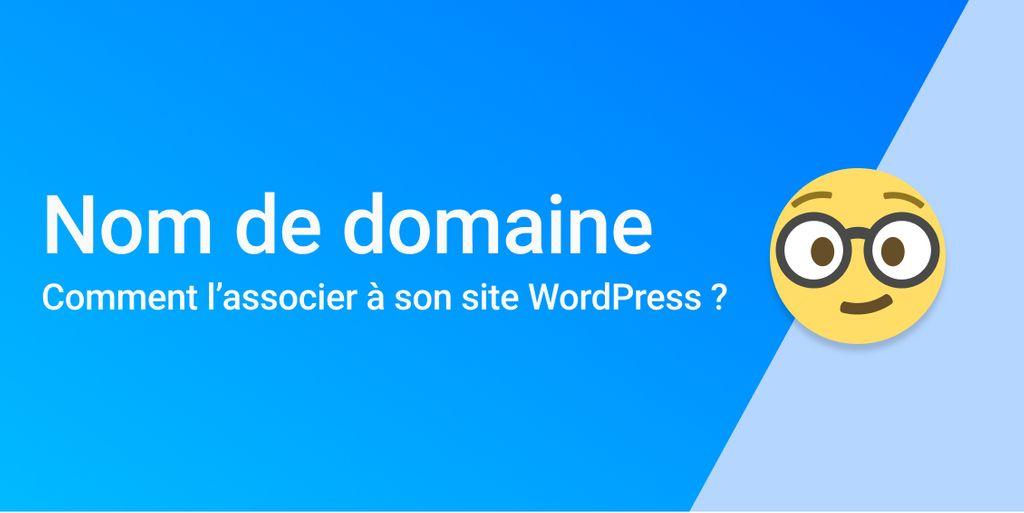 Capture - 3 solutions pour associer un nom de domaine à un site WordPress