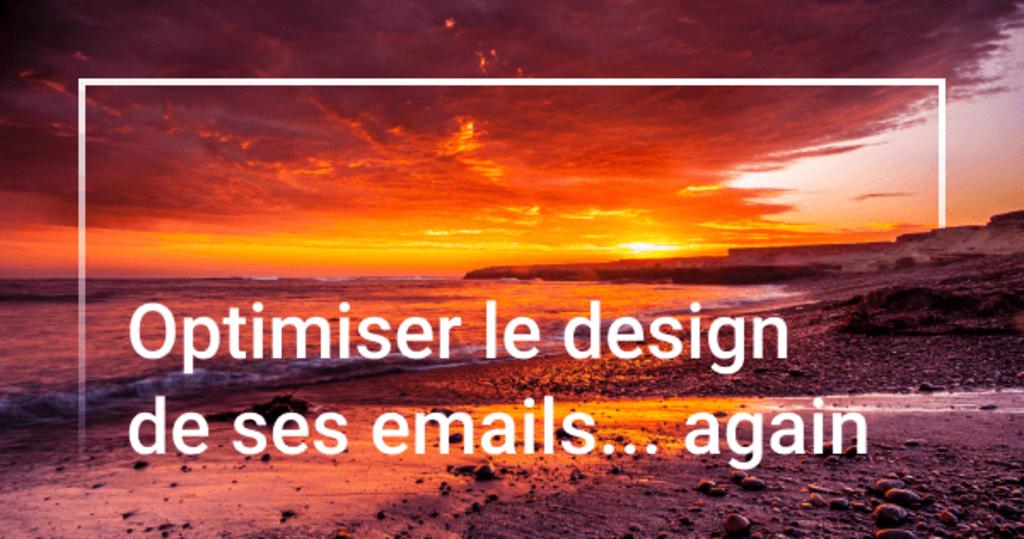 Capture - Design d'email – Comment innover en 2017