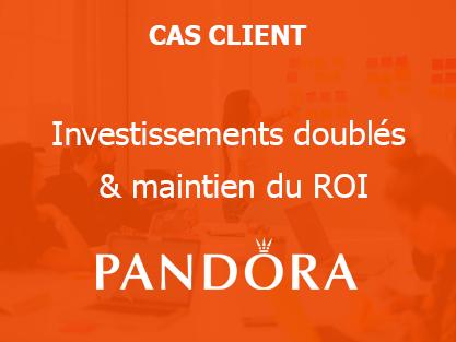 Pandora : investissements doublés & maintien du ROI