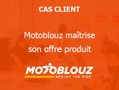 Motoblouz maîtrise son offre produit