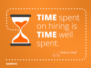 Time spent on hiring is time well spent