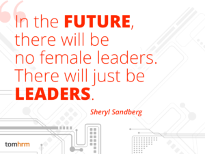Leadership_employee_female_Sandberg_quote_tomHRM
