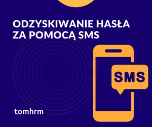Odzyskiwanie hasła za pomocą SMS