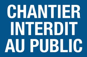 Chantier interdit au public - bleu