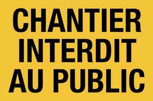 Chantier interdit au public - jaune