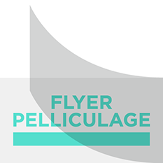 Pelliculage flyers