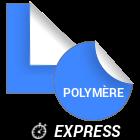 Adhésif polymère express