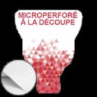 Microperforé Découpe personnalisée